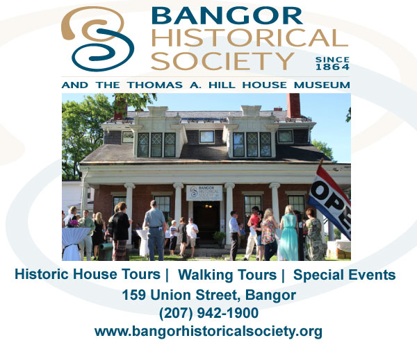 bangor historical society and the thomas a. hill house museum digital ad
