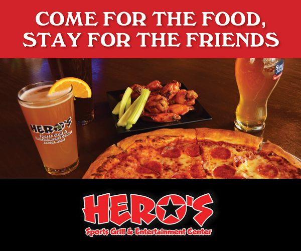 come for the food stay for the friends hero's sports grill and entertainment center digital ad